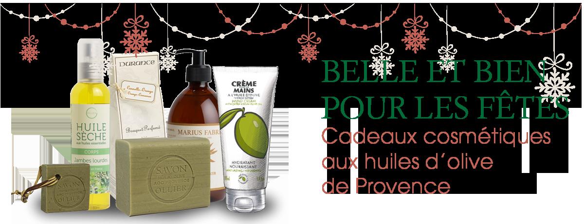 Idées cadeaux pour les Fêtes cosmétiques à base d'huiles d'olives